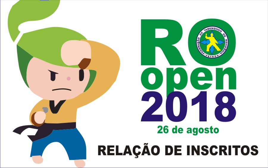 RELAÇÃO DE INSCRITOS RONDÔNIA OPEN 2018