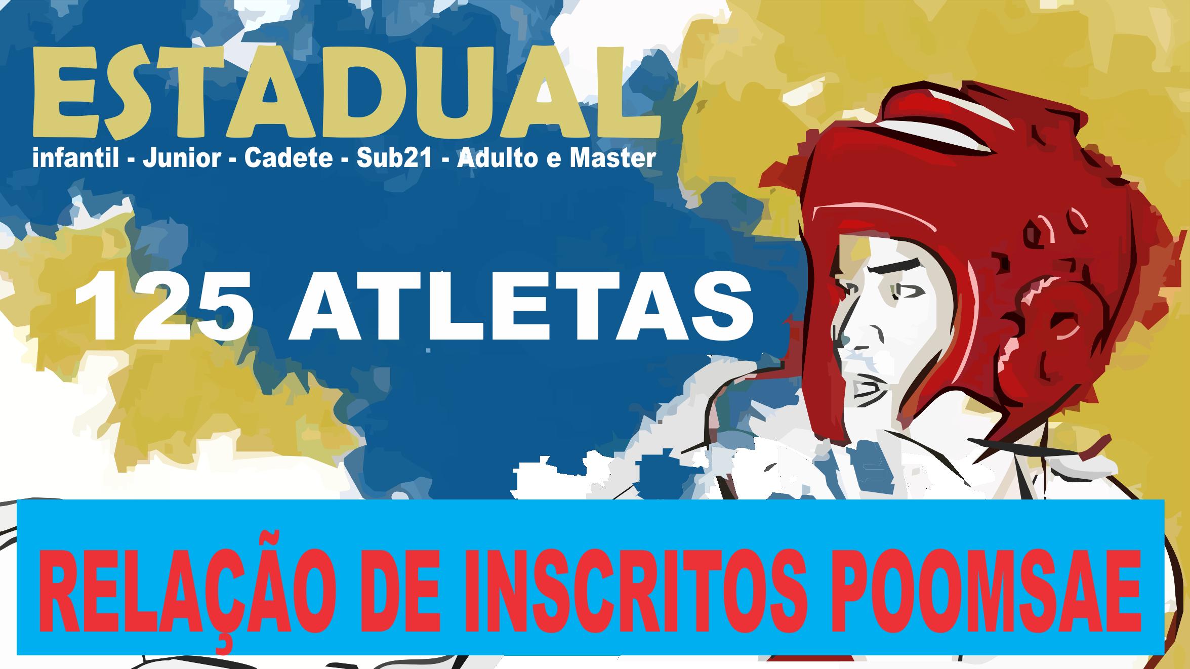 RELAÇÃO OFICIAL DE INSCRITOS  NO POOMSAE!
